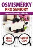 Osmisměrky pro seniory – nepečené dorty a zákusky - obálka