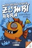 Moje velká tlustá zombí ryba – Podmořský souboj - obálka