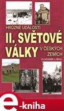 Hrůzné události II. světové války v českých zemích - obálka
