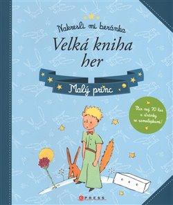 Obálka titulu Malý princ – Velká kniha her