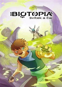 Biotopia: Svitek a čaj - Jana Růžičková