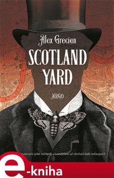 Scotland Yard - Alex Grecian e-kniha