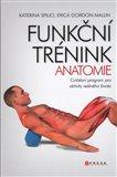 Funkční trénink - anatomie (Bazar - Mírně mechanicky poškozené) - obálka