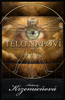Tělo napoví 1 - Antonie Krzemieňová