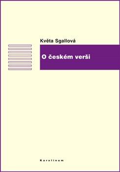 O českém verši - Květa Sgallová