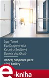 Rozvoj hospicové péče a její bariéry (Elektronická kniha) - obálka