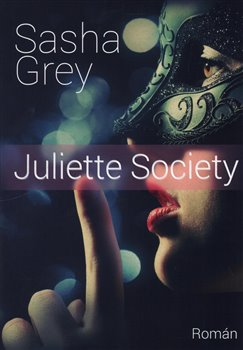 Juliette Society - Sasha Grey