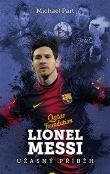 Obálka titulu Lionel Messi: úžasný příběh