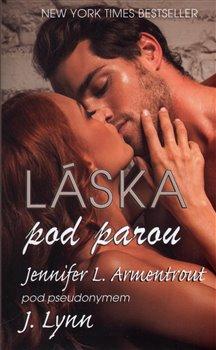 Láska pod parou - Jennifer L. Armentrout, J. Lynn