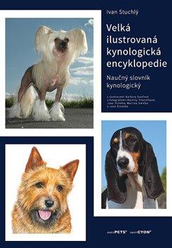 Obálka titulu Velká ilustrovaná kynologická encyklopedie