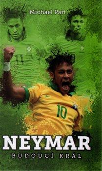 Obálka titulu Neymar: budoucí král