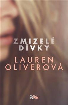 Zmizelé dívky - Lauren Oliverová