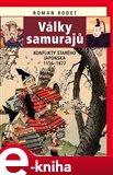 Války samurajů (Konflikty starého Japonska 1156–1877) - obálka