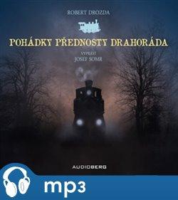 Pohádky přednosty Drahoráda, mp3 - Robert Drozda