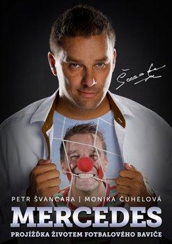 Obálka titulu Mercedes Petr Švancara