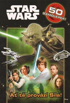 Ať tě provází Síla!. Star Wars