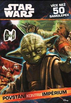 Povstání kontra Impérium. Star Wars