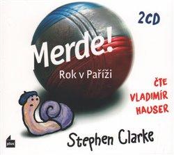 Merde! Rok v Paříži. audiokniha, CD - Stephen Clarke