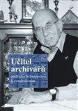 Učitel archivářů (Jindřichu Schwippelovi k osmdesátinám) - obálka