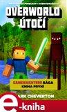 Overworld útočí (Gameknight999 sága - Kniha první) - obálka