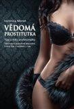Vědomá prostitutka (Tipy a triky profesionálky) - obálka