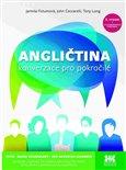 Angličtina - konverzace pro pokročilé (Moderní učebnice prověřená mnohaletou praxí doplněná e-learningovou podporou) - obálka