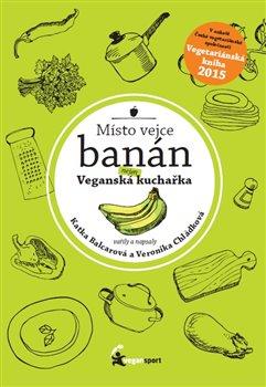 Obálka titulu Místo vejce banán