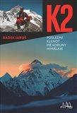 K2 - poslední klenot mé koruny Himálaje - obálka