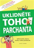 Uklidněte toho parchanta (Jediná kniha, kterou budou rodiče potřebovat) - obálka