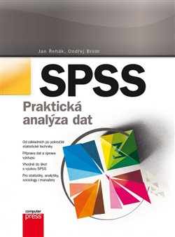 Obálka titulu SPSS – Praktická analýza dat