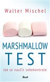Marshmallow test (Jak se naučit sebekontrole) - obálka