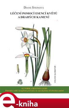 Obálka titulu Léčení pomocí esencí květů a drahých kamenů