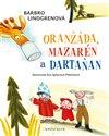 Obálka knihy Oranžáda, Mazarén a Dartaňan