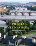 Praha- Město a řeka - obálka