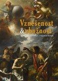 Vznešenost & zbožnost (Barokní umění na Plzeňsku a v západních Čechách) - obálka
