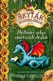 Hrdinův atlas smrtících draků (Škyťák Šelmovská Štika III.- kniha 6.) - obálka