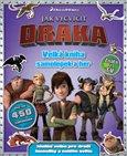 Jak vycvičit draka (Velká kniha zábavných samolepek a her) - obálka