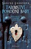 Tajemství porodní báby - 1. díl (První díl ságy z raného středověku) - obálka