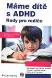 Máme dítě s ADHD (Rady pro rodiče) - obálka