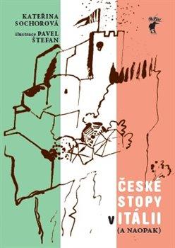 Obálka titulu Itálie - České stopy v Itálii ( a naopak)