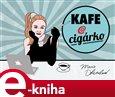Kafe a cigárko (aneb Historky z hereckého podsvětí) - obálka