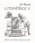 Litoměřice II. – město, ve kterém stojí za to žít - obálka