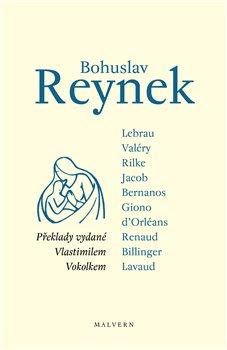 Obálka titulu Bohuslav Reynek - překlady vydané Vlastimilem Vokolkem
