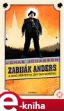 Zabiják Anders a jeho přátelé ((a sem tam nepřítel)) - obálka
