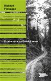 Obálka knihy Úzká cesta na daleký sever