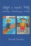 Jakub a copatá Miki (Pohádka s dobrodružnými příběhy) - obálka