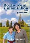 Obálka knihy Rozloučení s maminkou
