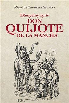 Obálka titulu Důmyslný rytíř Don Quijote de La Mancha