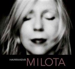 Milota Havránková - Milota Havránková