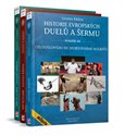Historie evropských duelů a šermu I.+ II.+ III. - obálka